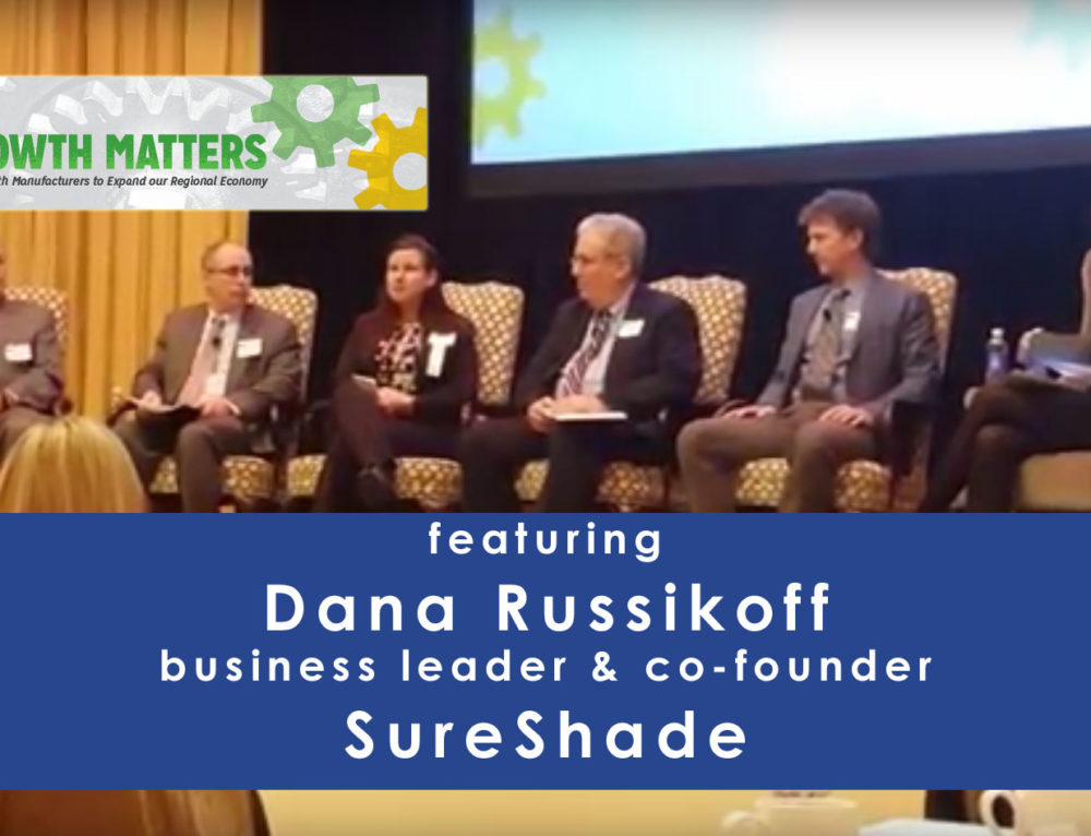 SureShade's Dana Russikoff Featured in Growth in Manufacturing Panel